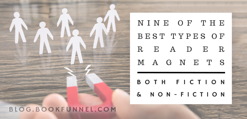 9 of the Best Types of Reader Magnets – Both Fiction and NonFiction